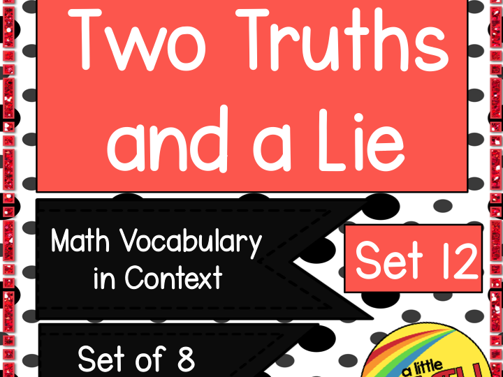 Two Truths and a Lie Math Vocabulary Set 12