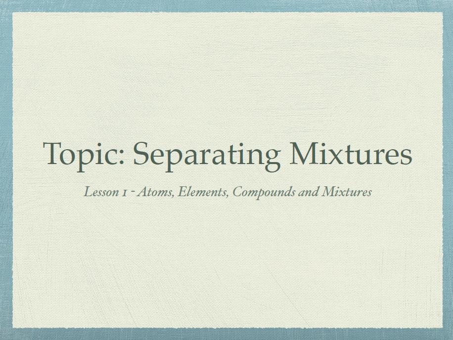 Separating Mixtures Bundle - KS3