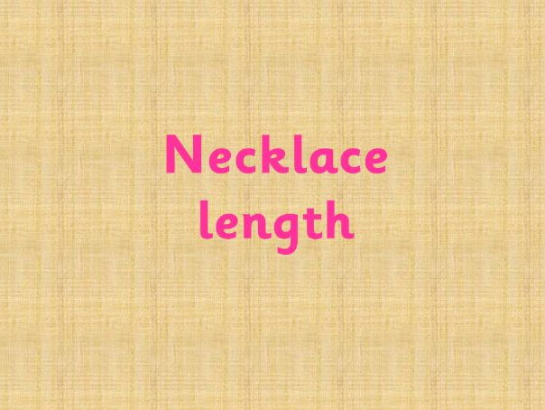 Necklace length activity