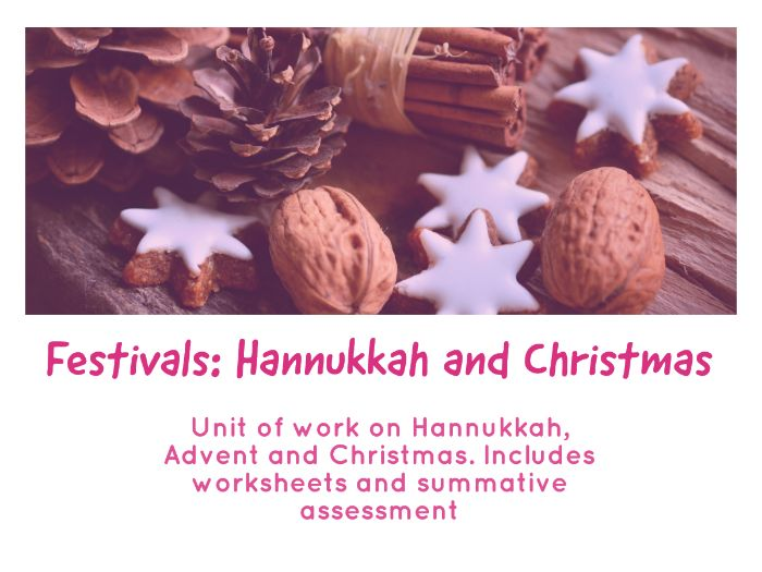 Festivals unit of work - Hannukkah, Advent and Christmas