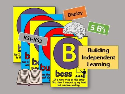5 B's - Developing Independent Learning