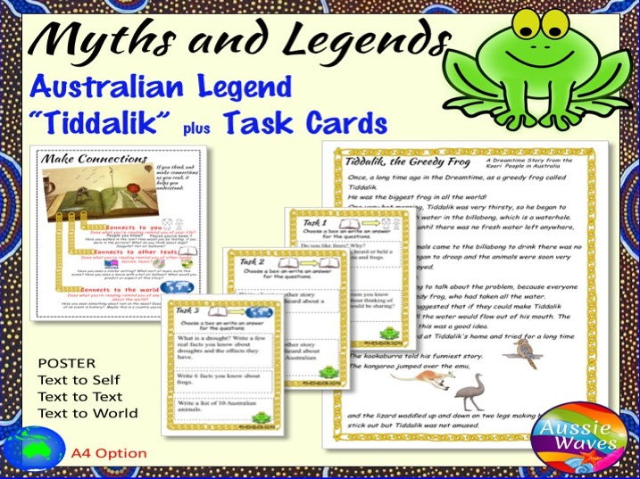 Myth Legend from Australia TIDDALIK Text & Task Cards Make Connections & Close Questions