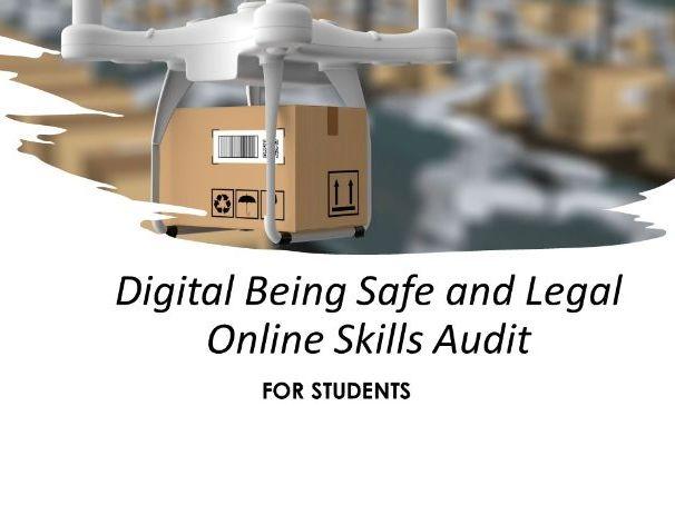 Digital Being Safe and Legal Online skills audit for students