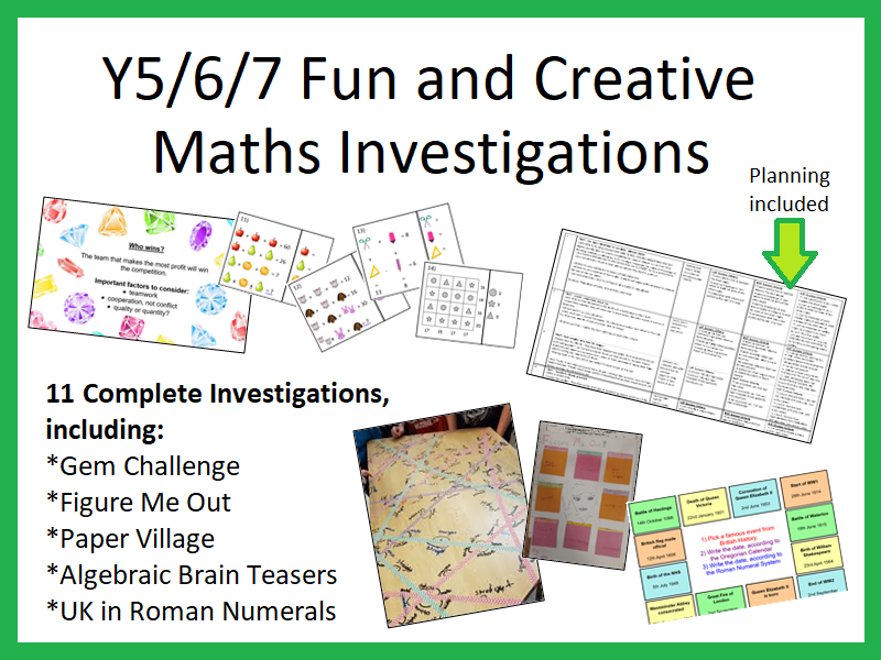 11 Fun and Creative Maths Investigations, Year 5/6/7