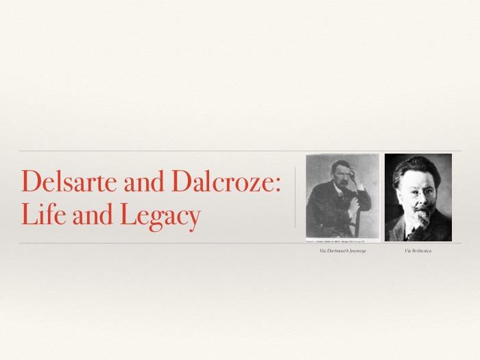 Dancing Through History: Dalcroze and Delsarte