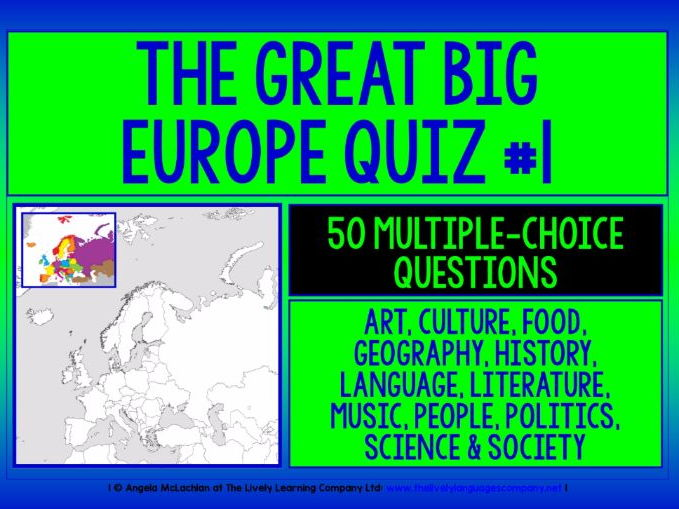 CROSS-CURRICULAR QUIZ - EUROPE #1 - 50 MULTIPLE-CHOICE QUESTIONS