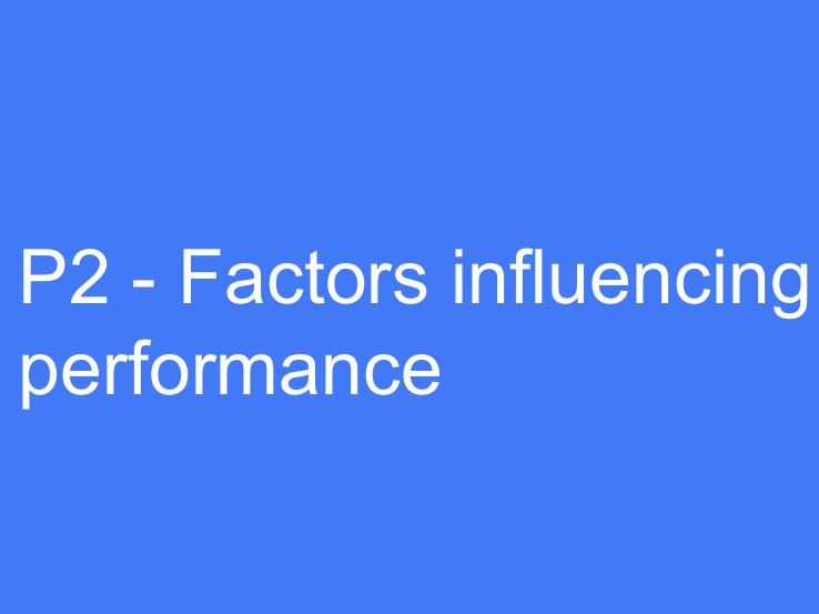 BTEC Sport L3 (Unit 19): Factors Influencing Performance (P2 Task).