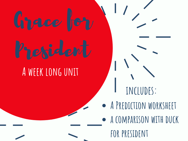 Grace for President - Week Unit