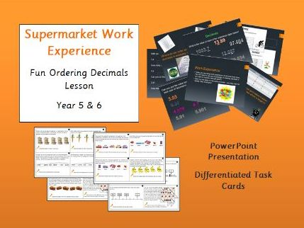 Ordering Decimals Lesson - Supermarket Work Experience! Years 5 & 6