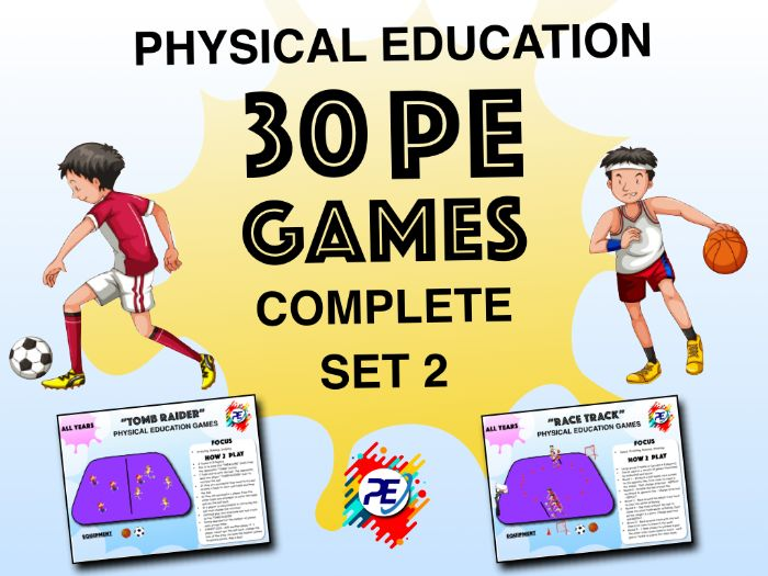 30 PE Activities and Games (Part 2) - Physical Education - Grades PP - 8