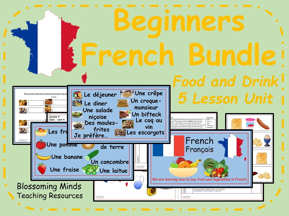 French Unit - 5 lessons - Food and Drink - la nourriture - KS2