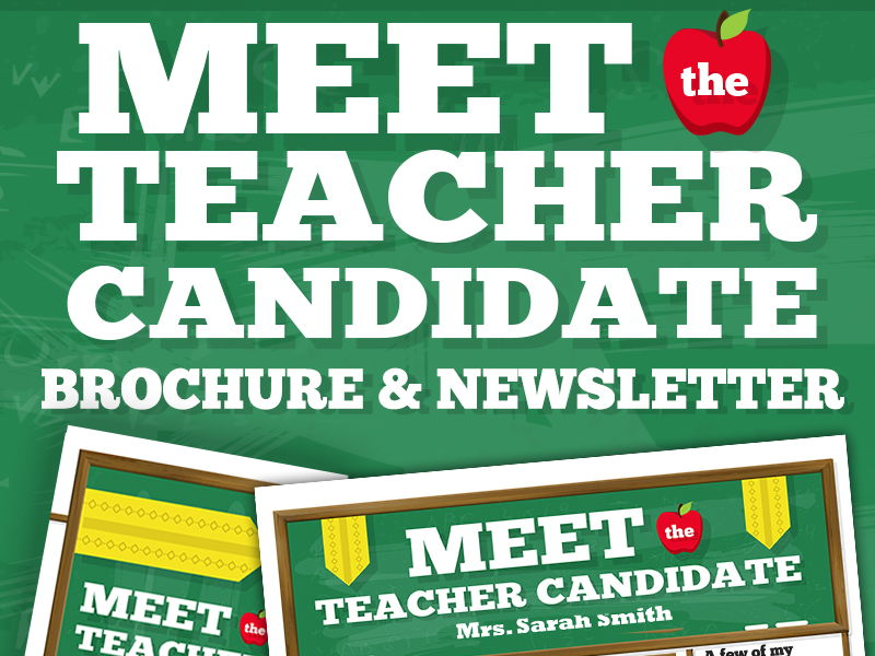 Meet the Teacher Candidate Template Newsletter, Flyer, Brochure