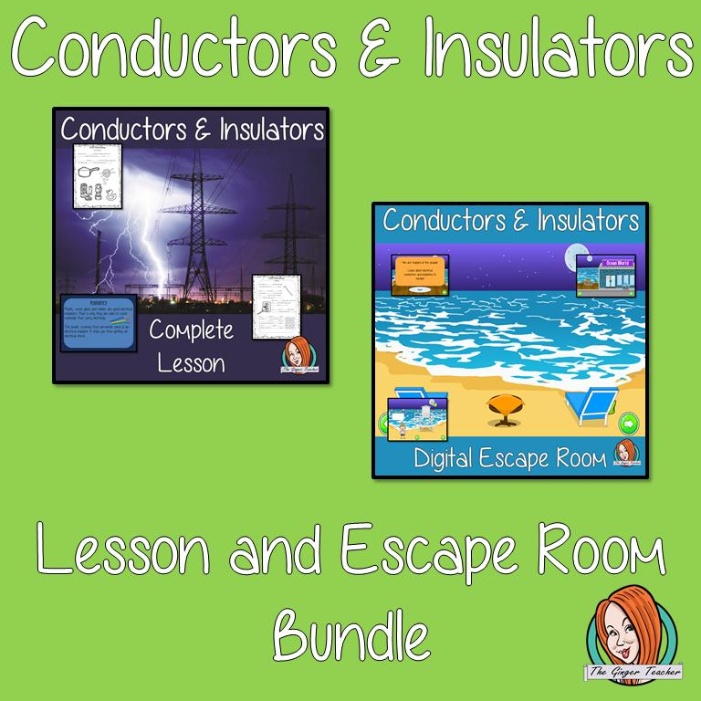 Conductors and Insulators Lesson and Escape Room Bundle