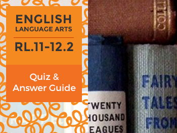 RL.11-12.2 - Quiz and Answer Guide