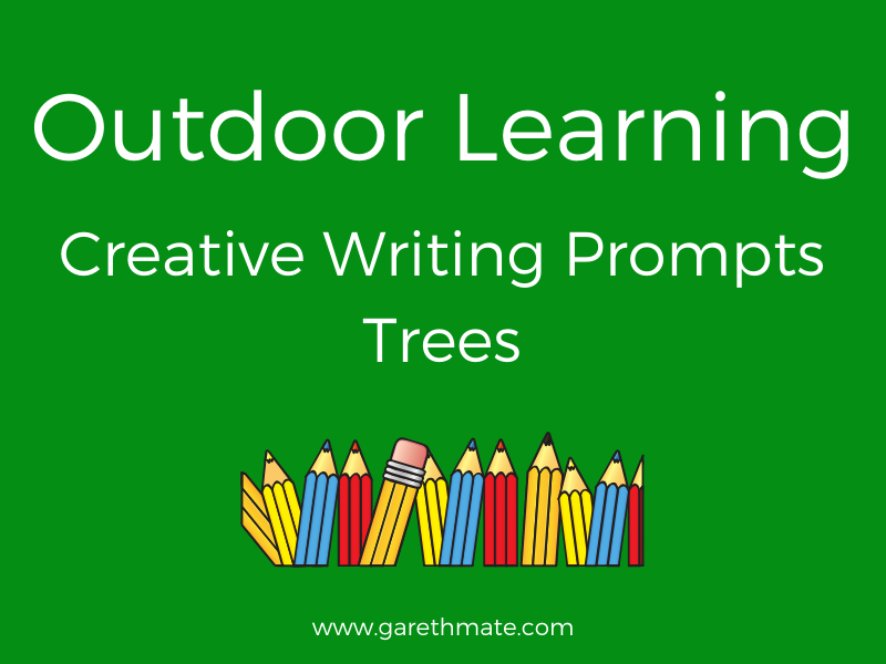 Creative Writing Prompts - Trees