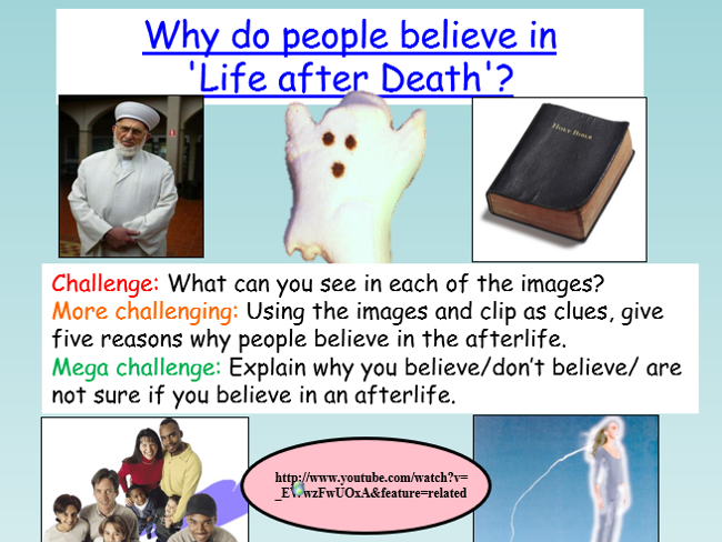 The Afterlife: Life after death