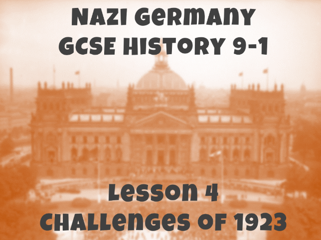 Nazi Germany - GCSE History 9-1 - Challenges of 1923