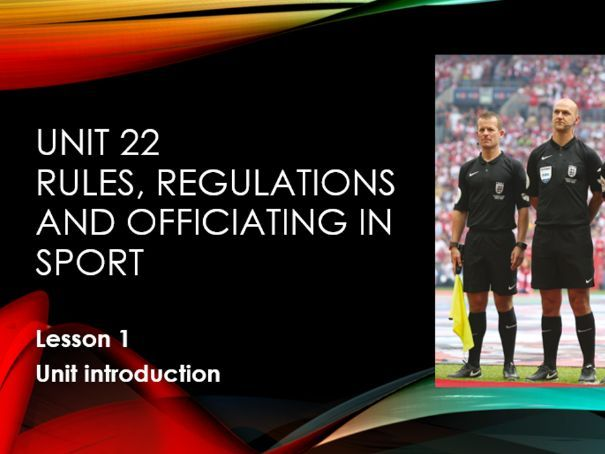 BTEC Level 3 Unit 22 Rules and Regulations complete Unit