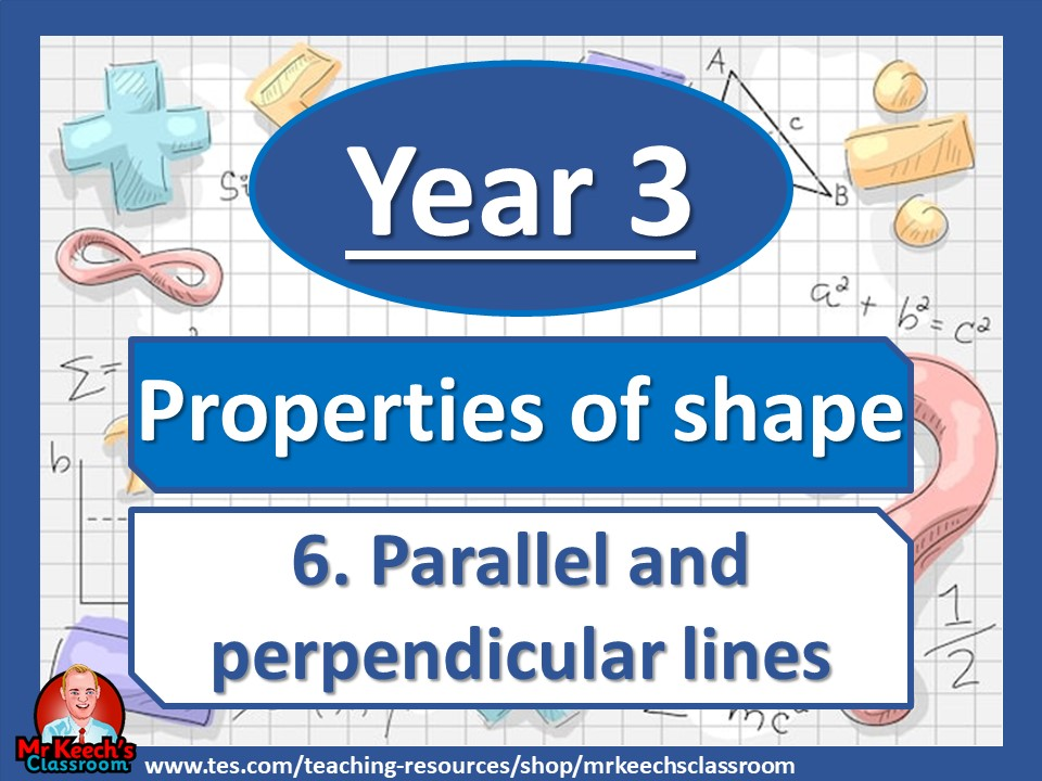Year 3 - Properties of Shape - Parallel and Perpendicular Lines - White Rose Maths