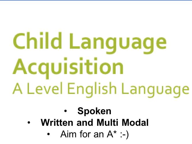 Child Language Acquisition Ultimate Revision | A Level English Language AQA New Spec
