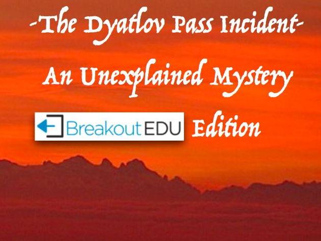 The Dyatlov Pass Incident: The Breakout EDU Edition