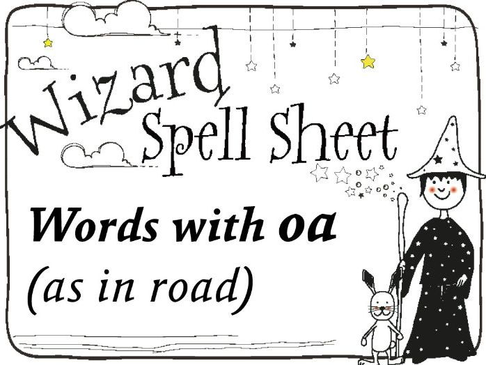 Wizard Spell Sheet: Words with oa as in road
