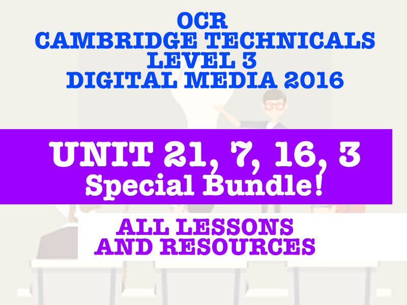 OCR Cambridge Technicals in Digital Media 2016 - Bundle #1