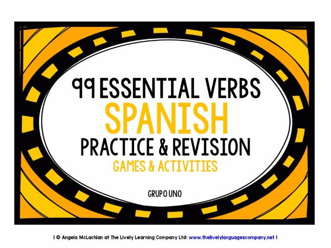 SPANISH VERBS (1) - PRACTICE & REVISION - 99  VERBS