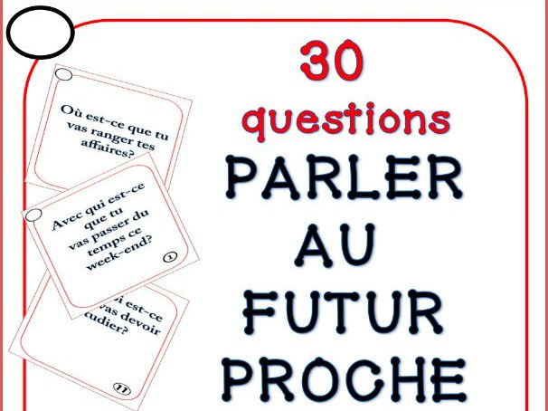GCSE FRENCH: French futur proche speaking task cards