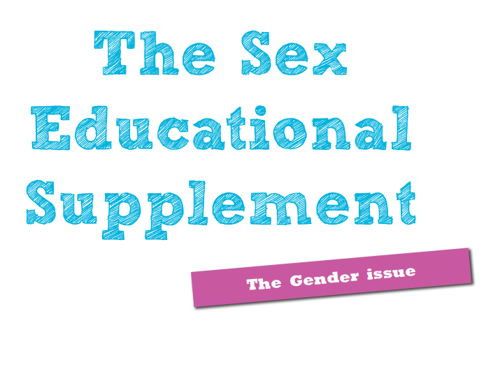 The Gender Issue - Sex Educational Supplement