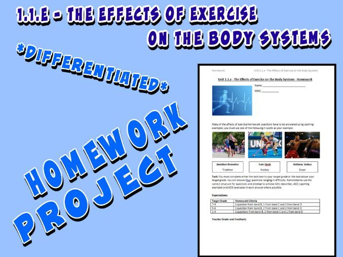 OCR GCSE PE 9-1 (2016) 1.1.e - Homework Project - The Effects of Exercise on the Body Systems