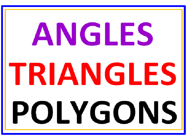 Angles, Triangles and Polygons PowerPoint