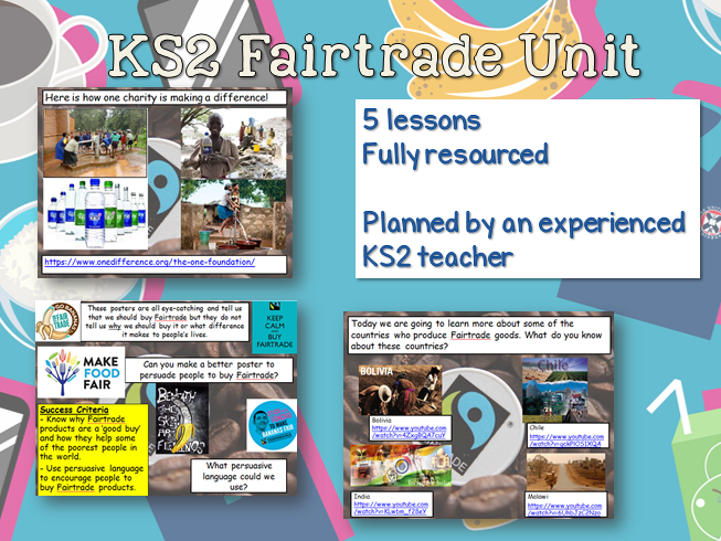 KS2 Fairtrade Unit - 5 lessons fully resourced and planned