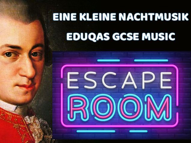 Eine Kleine Nachtmusik (Mozart) - Escape room GCSE Music Eduqas Revision activity