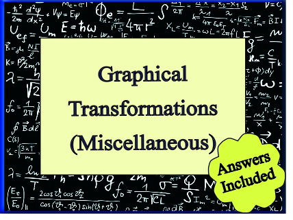 Graphical Transformations (Miscellaneous) - 24 Transformations to identify - with answers