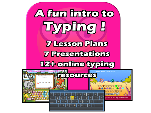 Fun Intro to TYPING - 2021 Update - Complete7 Lesson EDITABLE Unit