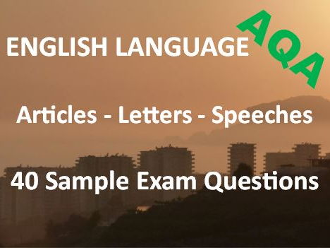 Transactional Writing Articles Letters Speeches Exam Revision and Practice – 40 Sample AQA Questions
