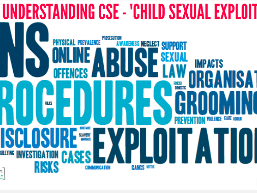 Understanding CSE - Child Sexual Exploitation
