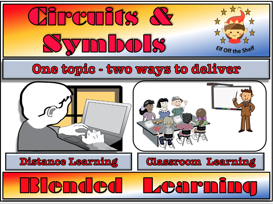 Current Electricity - Circuits and Symbols - Classroom, Distance and Blended Learning for KS2