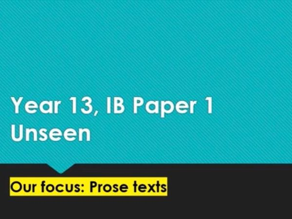 IB Literature Paper 1 - Approaching unseen prose