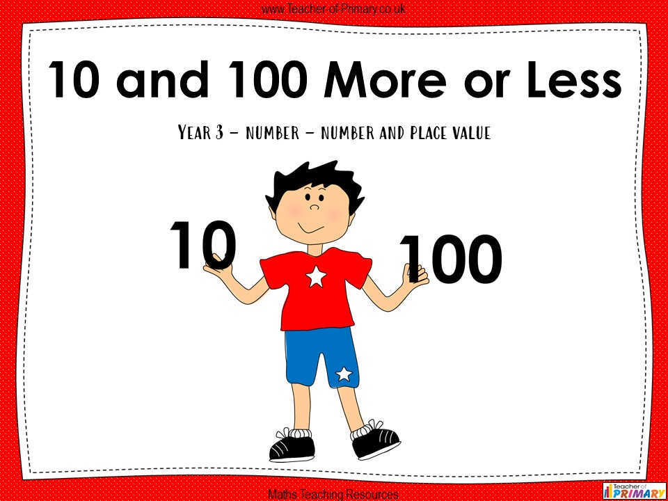 10 and 100 More or Less - Year 3