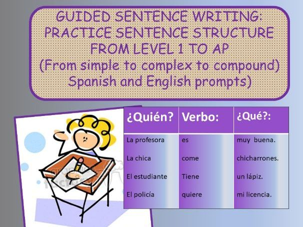 Guided sentence writing: From simple to complex to compound sentences in any language