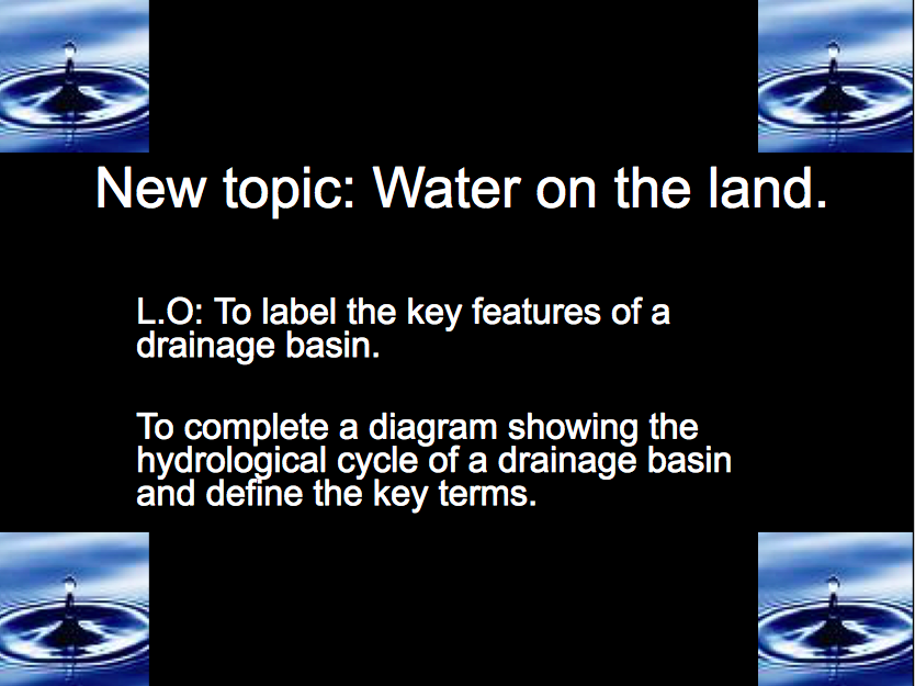AQA GCSE Geography: Water on the Land - Lesson 1: The Drainage Basin