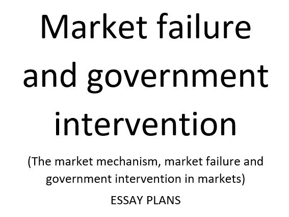 Market failure and government intervention- A Level Economics