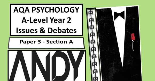 AQA A-Level Psychology: Year 2. Complete Issues and Debates Module. 'pick-up a module and go' series