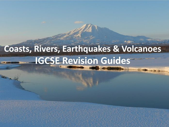Coasts, Rivers, Earthquakes & Volcanoes - Revision Guides IGCSE
