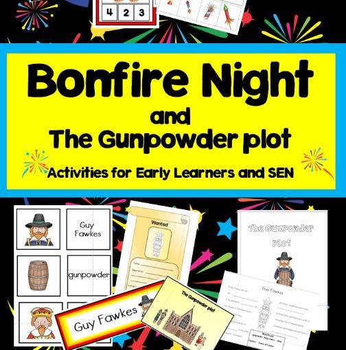 Bonfire Night and The Gunpowder Plot Activities for Early Learners and SEN pupils