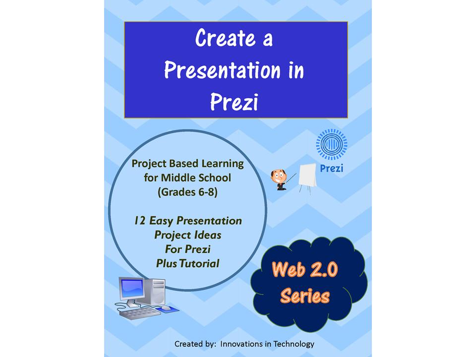 Creative Presentation Projects using Web 2 0 Tool Prezi