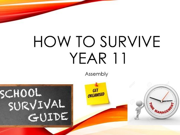 Year 11 Survival Guide Assembly - New Version