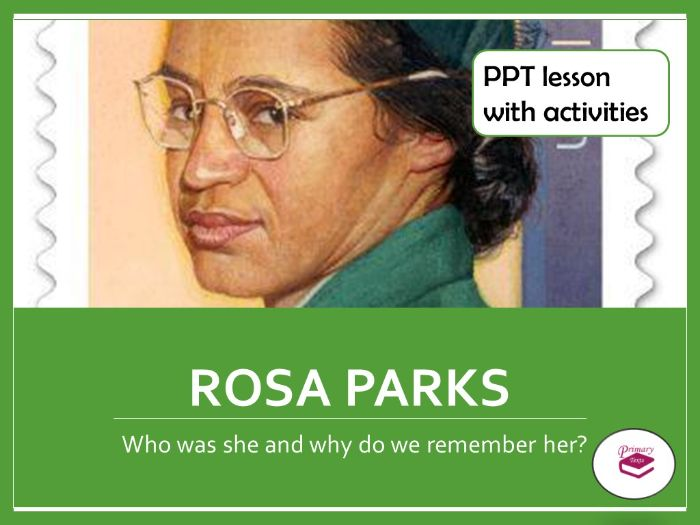 Rosa Parks Lesson with PPT and Activities